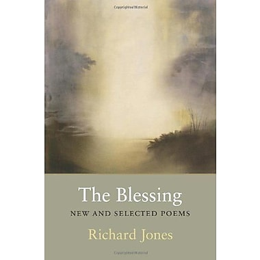 The Blessing: New & Selected Poems, Used Book (9781556591433)