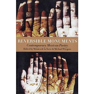 Reversible Monuments: Contemporary Mexican Poetry, Used Book (9781556591594)
