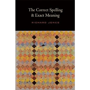 The Correct Spelling and Exact Meaning, Used Book (9781556593178)