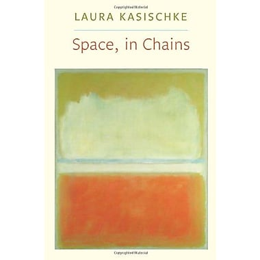 Space, In Chains (Lannan Literary Selections), Used Book (9781556593338)