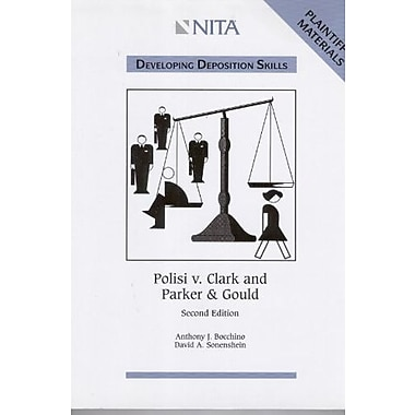 Polisi v. Clark and Parker & Gould Plaintiff's Materials, Used Book (9781556817724)
