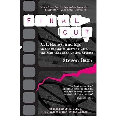 Final Cut: Art, Money and Ego in the Making of Heaven's Gate the Film that Sank United Artists, Used Book (9781557043740)