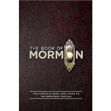The Book of Mormon Script Book: The Complete Book and Lyrics of the Broadway Musical, Used Book (9781557049933)