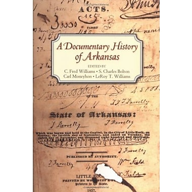 A Documentary History of Arkansas, Used Book (9781557287946)