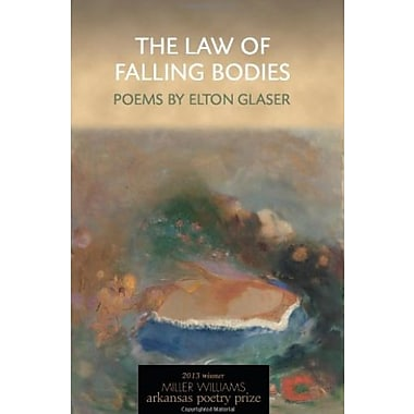 The Law of Falling Bodies: Poems, Used Book (9781557289964)