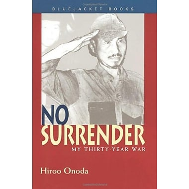 No Surrender: My Thirty-Year War, Used Book (9781557506634)