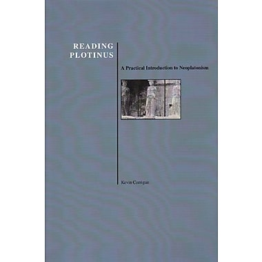Reading Plotinus: A Practical Introduction to Neoplatonism, Used Book, (9781557532343)