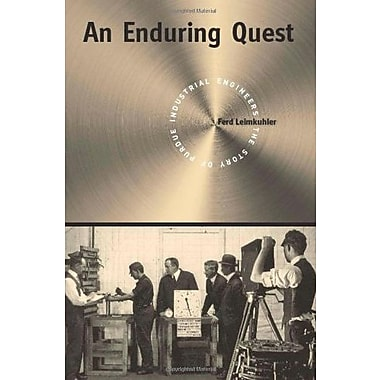 An Enduring Quest: The Story of Purdue Industrial Engineers, Used Book (9781557535443)