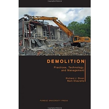 Demolition: Practices, Technology and Management, Used Book (9781557535672)