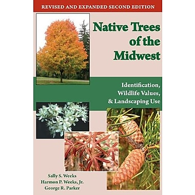 Native Trees of the Midwest: Identification, Wildlife Value and Landscaping Use, Used Book (9781557535726)