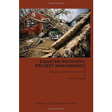 Disaster Recovery Project Management: Bringing Order from Chaos, Used Book (9781557535887)