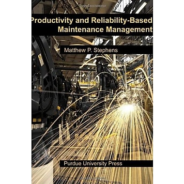 Productivity and Reliability-Based Maintenance Management, Used Book (9781557535924)