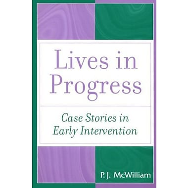 Lives in Progress: Case Stories in Early Intervention, Used Book (9781557663658)