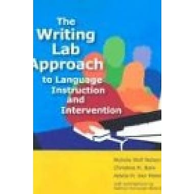 The Writing Lab Approach to Language Instruction and Intervention, Used Book (9781557666734)