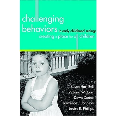 Challenging Behaviors in Early Childhood Settings: Creating a Place for All Children, Used Book (9781557666826)