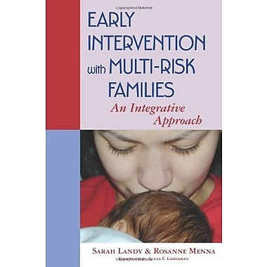 Early Intervention with Multi-Risk Families: An Integrative Approach, Used Book (9781557666918)