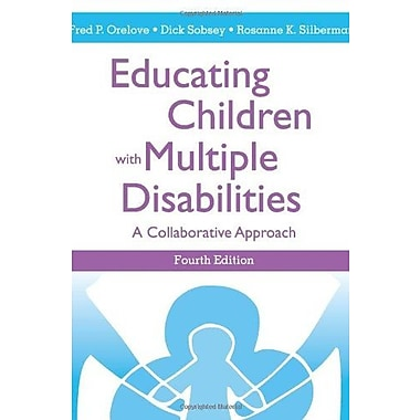 Educating Children with Multiple Disabilities: A Collaborative Approach, Fourth Edition, Used Book (9781557667106)