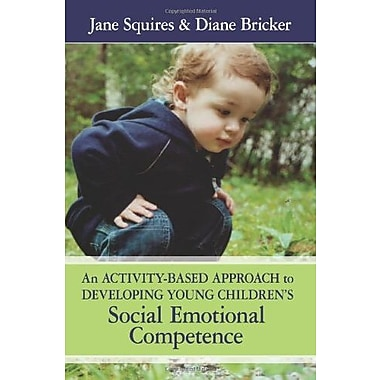 An Activity-Based Approach to Developing Young Children's Social Emotional Competence, Used Book (9781557667373)