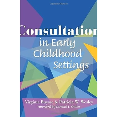 Consultation in Early Childhood Settings, Used Book (9781557667748)
