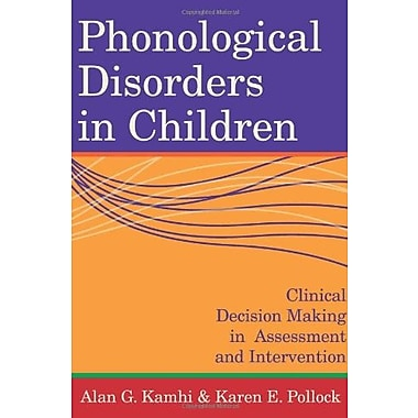 Phonological Disorders in Children: Clinical Decision Making in Assessment and Intervention, Used Book (9781557667847)