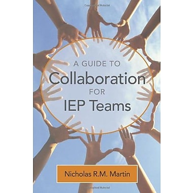 A Guide to Collaboration for IEP Teams, Used Book (9781557667908)