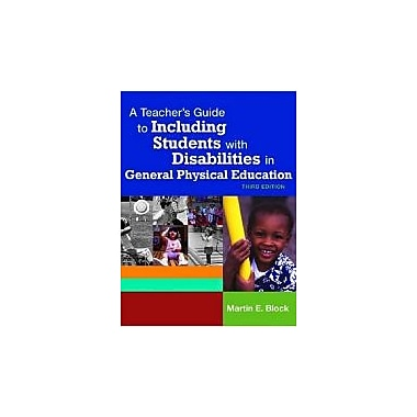 A Teacher's Guide to Including Students with Disabilites in General Physical Education, Third Edition, Used Book (9781557668356)