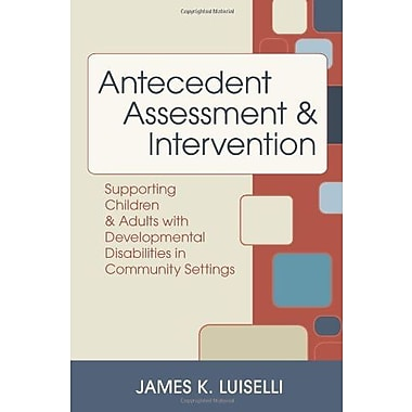 Antecedent Assessment & Intervention, New Book (9781557668493)