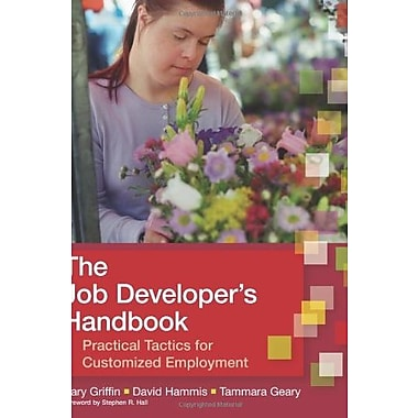 The Job Developer's Handbook: Practical Tactics for Customized Employment Used Book (9781557668639)