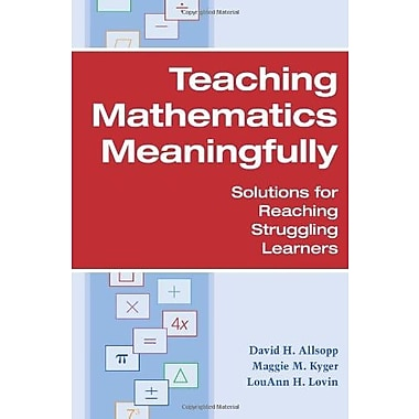Teaching Mathematics Meaningfully: Solutions for Reaching Struggling Learners Used Book (9781557668660)