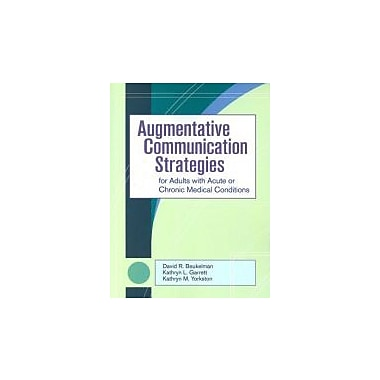 Augmentative Communication Strategies for Adults with Acute or Chronic Medical Conditions, Used Book (9781557668752)