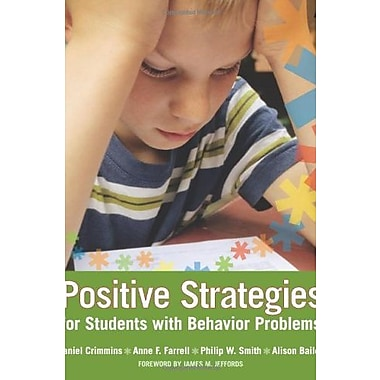 Positive Strategies for Students with Behavior Problems, Used Book (9781557668783)