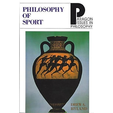 Philosophy of Sport (Paragon Issues in Philosophy), New Book (9781557781895)