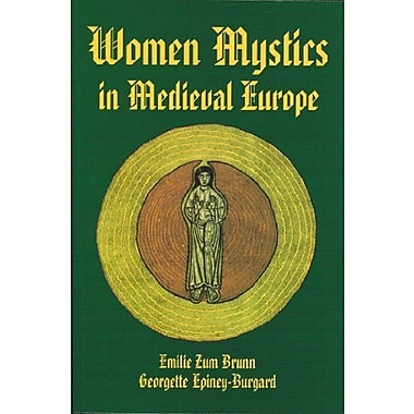 Women Mystics in Medieval Europe, New Book (9781557781963)