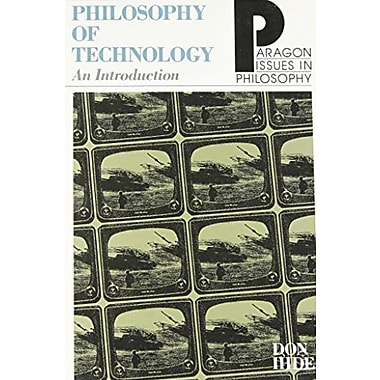 Philosophy of Technology (Paragon Issues in Philosophy), New Book (9781557782731)