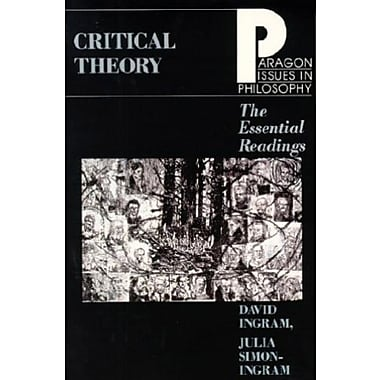 Critical Theory Essential Read (Paragon Issues in Philosophy), New Book (9781557783530)