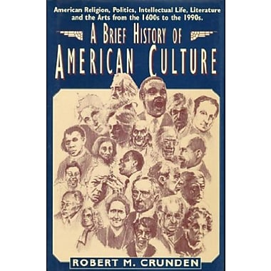 Brief History of American Culture, New Book (9781557787057)
