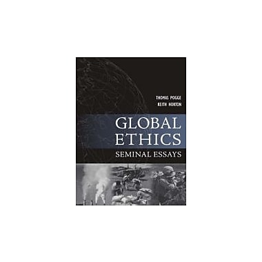 Global Ethics: Seminal Essays, Used Book (9781557788702)