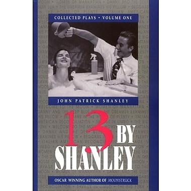 13 by Shanley: Thirteen Plays, Used Book (9781557830999)