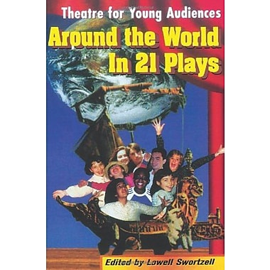 Theatre for Young Audiences Around the World in 21 Plays, Used Book (9781557833709)