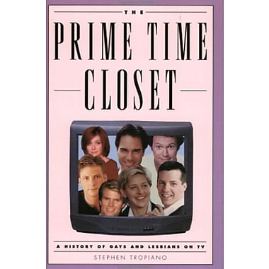 The Prime Time Closet: A History of Gays and Lesbians on TV, New Book (9781557835574)
