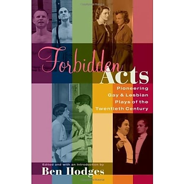 Forbidden Acts: Pioneering Gay & Lesbian Plays of the 20th Century, New Book (9781557835871)