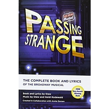 Passing Strange: The Complete Book and Lyrics Of The Broadway Musical, New Book (9781557837523)