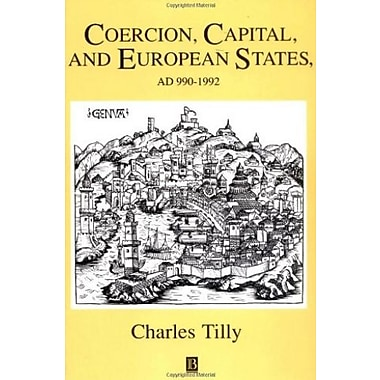 Coercion, Capital and European States: AD 990 - 1992 Used Book (9781557863683)