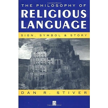 The Philosophy of Religious Language: Sign, Symbol and Story, Used Book (9781557865823)