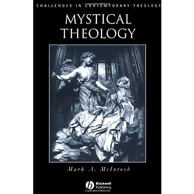 Mystical Theology: The Integrity of Spirituality and Theology, New Book (9781557869074)