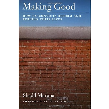 Making Good: How Ex-Convicts Reform and Rebuild Their Lives, Used Book (9781557987310)