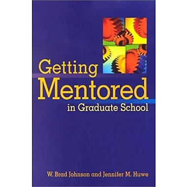 Getting Mentored in Graduate School, New Book (9781557989758)