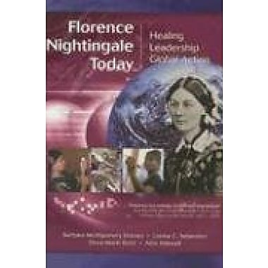 Florence Nightingale Today: Healing, Leadership Global Action, Used Book (9781558102200)