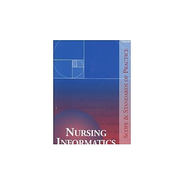Nursing Informatics: Scope and Standards of Practice, Used Book (9781558102569)