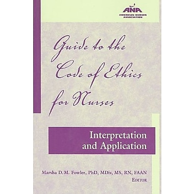 Guide to the Code of Ethics for Nurses: Interpretation and Application, Used Book (9781558102583)